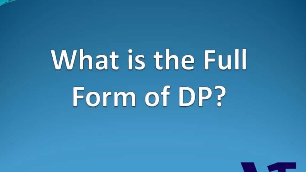 What Is The Meaning Of DP