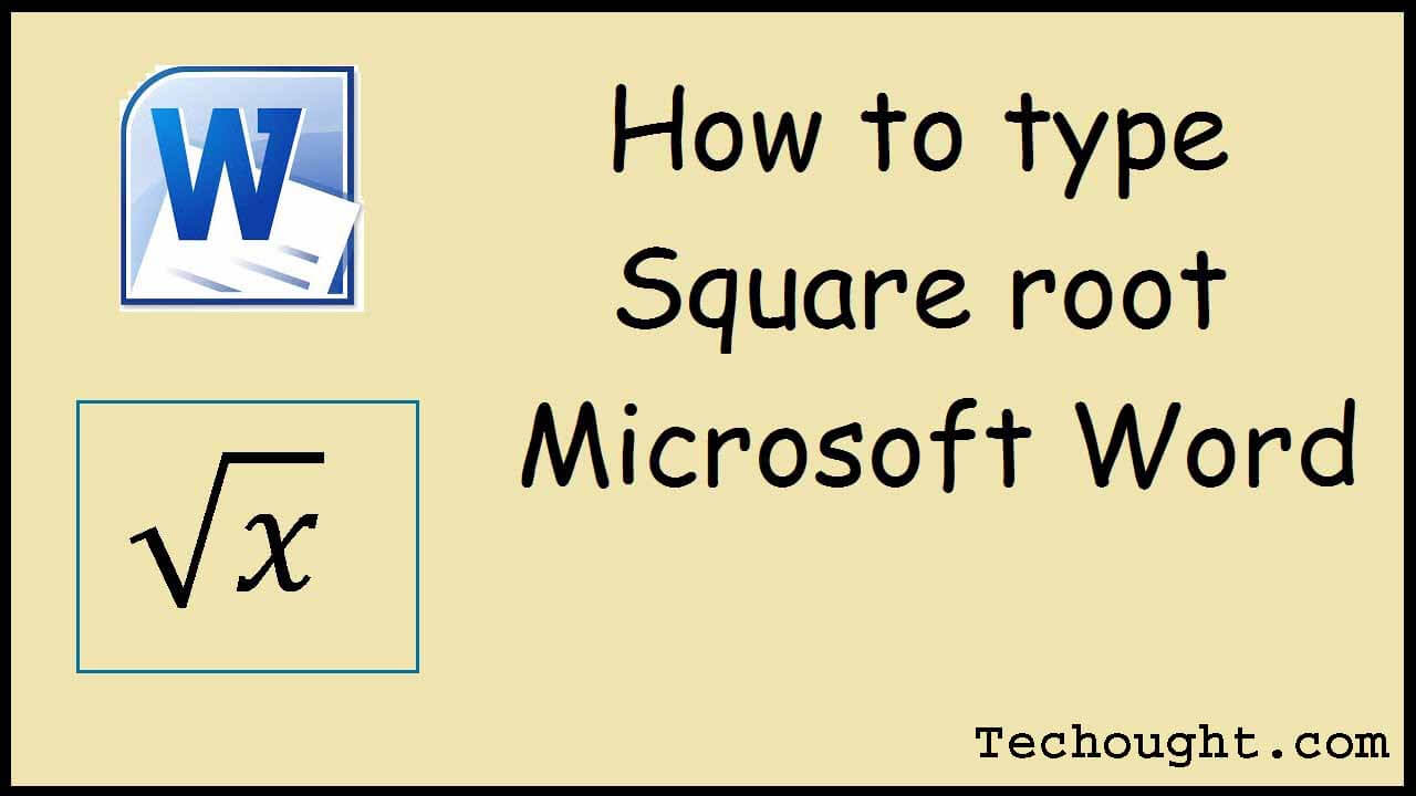 How to Make a Square Root Symbol In The Latest Word