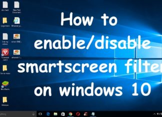 How to Disable Smartscreen Filters in Windows 10