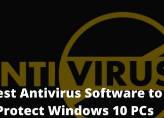 Best Antivirus Software to Protect Windows 10 PCs
