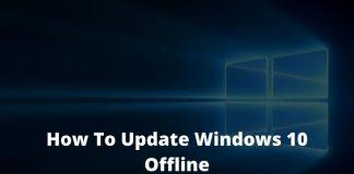 How To Update Windows 10 Offline