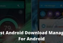 Top 12 Best Android Download Manager For Android