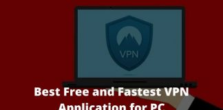 20 Best Free and Fastest VPN Application for PC