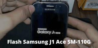Best 2 Ways to Flash Samsung J1 Ace SM-110G