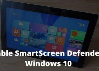 How To Disable SmartScreen Defender in Windows 10