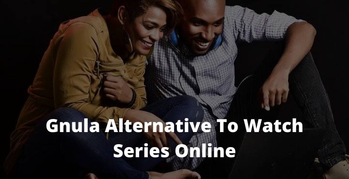 Best 17 Gnula Alternative To Watch Series Online