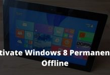 Best Tricks To Activate Windows 8 Permanently Offline