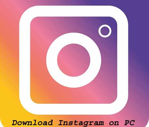 Download Instagram on PC Windows 10