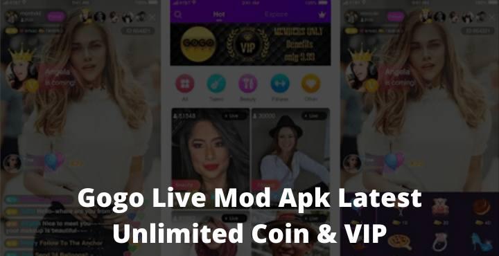 Gogo Live Mod Apk Latest Unlimited Coin & VIP Apk
