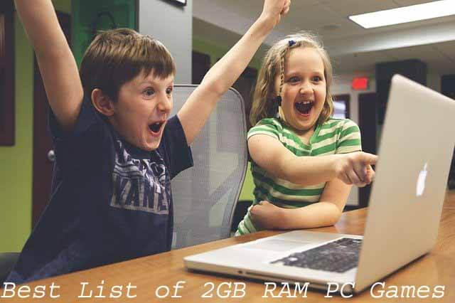 20 Best List of 2GB RAM PC Games with Great Graphics!