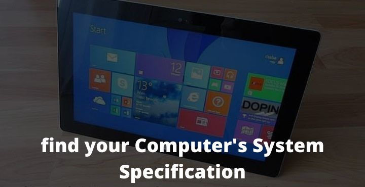 4 Ways to find your Computer's System Specification