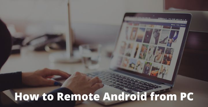 How To Remote Android from PC / Laptop
