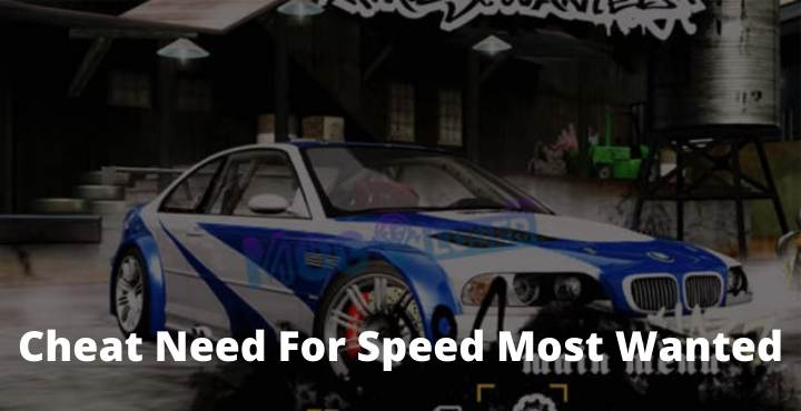 How to Cheat Need For Speed ​​Most Wanted