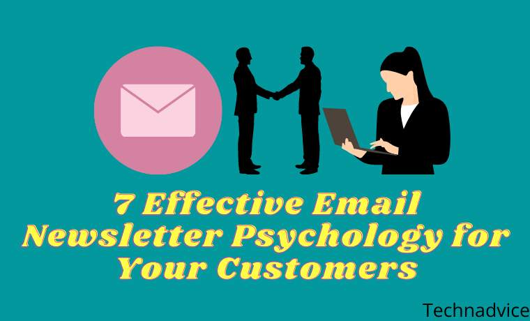 7 Effective Email Newsletter Psychology for Your Customers