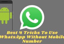 Best 4 Tricks To Use WhatsApp Without Mobile Number