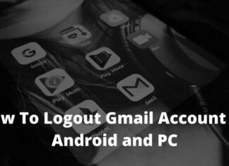 How To Logout Gmail Account on Android and PC