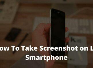 How To Take Screenshot on LG Smartphone