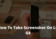 How To Take Screenshot On LG G8
