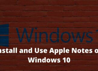 How to Install and Use Apple Notes on Windows 10
