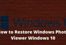 How to Restore Windows Photo Viewer Windows 10