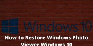How to Restore Windows Photo Viewer Windows 10