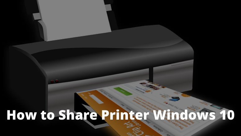 How to Share Printer Windows 10