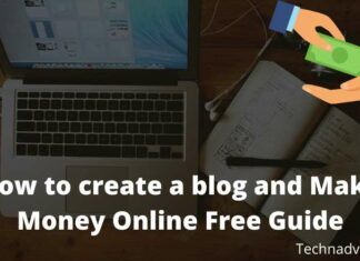 How to create a blog and Make Money Online Free Guide
