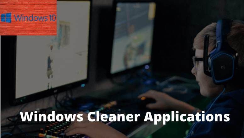 10 Best Windows Cleaner Applications For Free