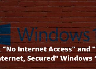 Fix No Internet Access and No Internet, Secured Windows 10