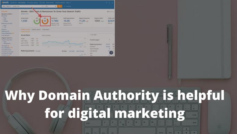 Why Domain Authority is helpful for digital marketing