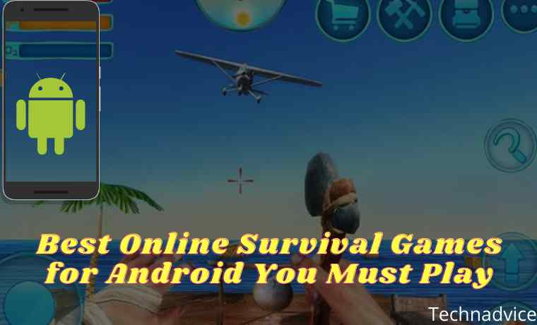 10 Best Online Survival Games for Android You Must Play