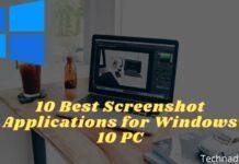 10 Best Screenshot Applications for Windows 10 PC