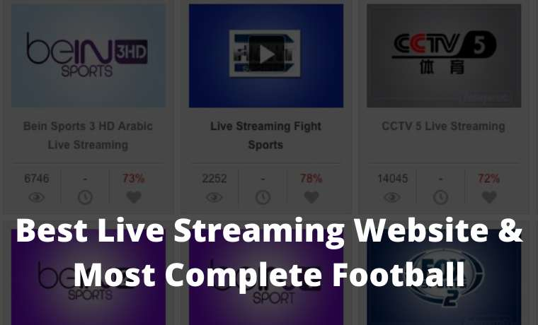 12 Best Live Streaming Website & Most Complete Football