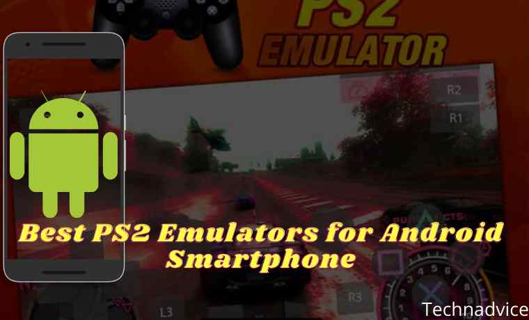 12 Best PS2 Emulators for Android Smartphone