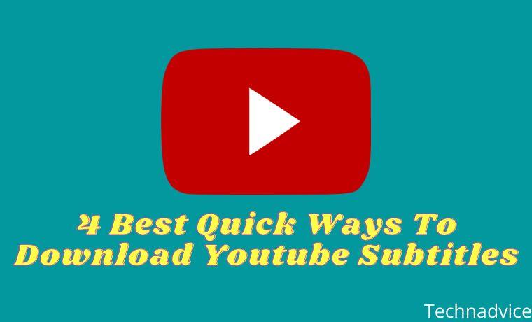 4 Best Quick Ways To Download Youtube Subtitles