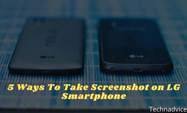 5 Ways To Take Screenshot on LG Smartphone