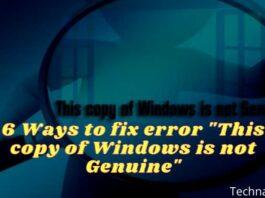 6 Ways to fix error This copy of Windows is not Genuine