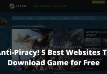Anti-Piracy! 5 Best Websites To Download Game for Free