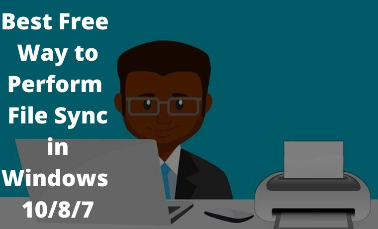 Best Free Way to Perform File Sync in Windows 1087