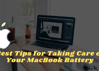 Best Tips for Taking Care of Your MacBook Battery
