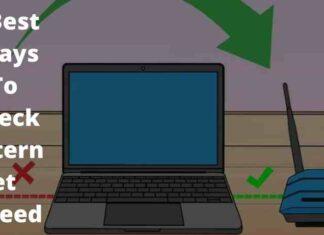 4 Best Ways To Check Internet Speed