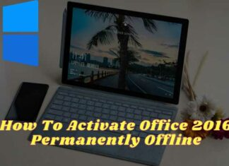 How To Activate Office 2016 Permanently Offline
