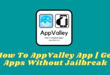How To AppValley App Get Apps Without Jailbreak