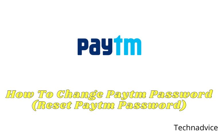 How To Change Paytm Password (Reset Paytm Password)