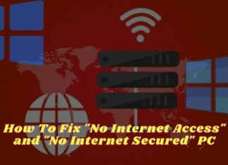 How To Fix No Internet Access and No Internet Secured PC