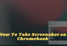 How To Take Screenshot on Chromebook