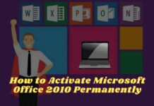 How to Activate Microsoft Office 2010 Permanently
