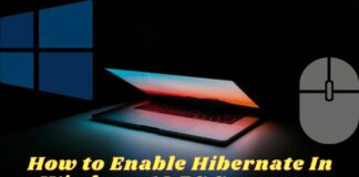 How to Enable Hibernate In Windows 10 PC Computer
