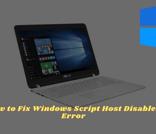 How to Fix Windows Script Host Disabled 5 Best Ways