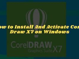 How to Install And Activate Corel Draw X7 on Windows